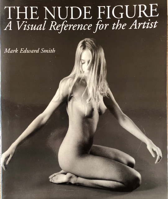 The nude figure - a visual reference for the artist M.E.Smith